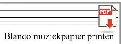 Klik voor: blanco muziekpapier printen ..